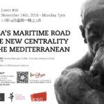 #56 - China's Maritime Road & the New Centrality of the Mediterranean