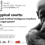 #71 - AI-typical Courts: How Could Artificial Intelligence Transform China's Legal System?